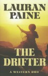 The Drifter: A Western Duo - Lauran Paine