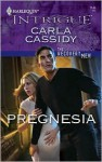 Pregnesia (The Recovery Men #3) - Carla Cassidy