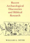 Recent Archaeological Discoveries and Biblical Research - William G. Dever