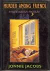 Murder Among Friends - Jonnie Jacobs