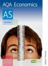 AQA Economics AS (AQA AS Level) - Jim Lawrence, Alasdair Copp, Steve Stoddard
