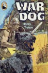 War Dog - Henry Treece, C.L. Doughty
