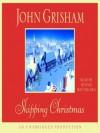 Skipping Christmas - Dennis Boutsikaris, John Grisham