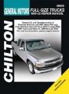 GM Full-Size Trucks: 1999 through 2002 (Chilton's Total Car Care Repair Manual) - Jeff Kibler