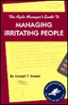 Agile Manager's Guide to Managing Irritating People - Joseph T. Straub
