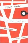 Illuminations - Walter Benjamin
