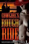 Cowgirl's Rough Ride - Julianne Reyer