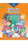 Spelling Puzzles, Grades 1-2 (School Zone's I Know It!) - Joan Hoffman, Mary Vivian, Laura Rader, Ellen Joy Sasaki