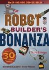 The Robot Builder's Bonanza - Gordon McComb, Myke Predko
