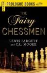 The Fairy Chessman - Lewis Padgett, C L Moore
