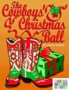 The Cowboys' Christmas Ball - Carole Marsh
