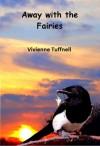 Away with the fairies - Vivienne Tuffnell