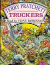 Truckers - Terry Pratchett, Tony Robinson