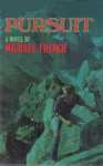 Pursuit - Michael French