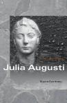 Julia Augusti: The Emperor's Daughter - Elaine Fantham