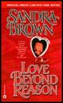 Love Beyond Reason - Sandra Brown