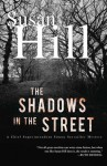 The Shadows in the Street (Simon Serailler, #5) - Susan Hill