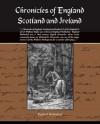 Chronicles of England, Scotland and Ireland - Raphael Holinshed