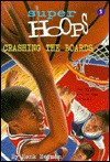 Crashing the Boards, Vol. 1 - Hank Herman, Marcy Ramsey