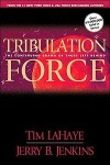Tribulation Force: The Continuing Drama of Those Left Behind (Left Behind Series Book 2) - Tim LaHaye, Jerry B. Jenkins