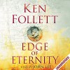 Edge of Eternity: Century Trilogy, Book 3 - John Lee, Ken Follett