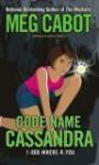 Code Name Cassandra - Meg Cabot, Jenny Carroll
