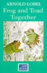 Frog And Toad Together (I Can Read) - Arnold Lobel