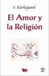 El amor y la religión - Søren Kierkegaard