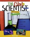 The Glad Scientist Discovers the Creator: Discovering th Creator Through Fantastically Fun Science Experiments - Karol Ladd