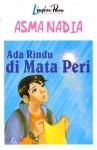 Ada Rindu di Mata Peri - Asma Nadia