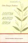 Siostra mojego serca - Chitra Banerjee Divakaruni