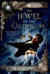 The Jewel of the Kalderash: The Kronos Chronicles: Book III - Marie Rutkoski