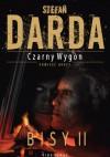 Czarny Wygon: Bisy II - Stefan Darda