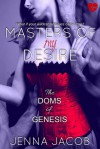 Masters Of My Desire - Jenna Jacob