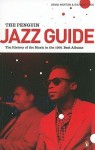 The Penguin jazz guide : the history of the music in the 1,001 best albums - Brian Morton, Richard Cook