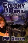 Colony in Peril (The Star Commandos Series) - P.M. Griffin