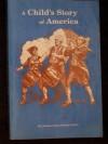 Childs Story of America - Michael McHugh