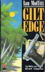 Gilt Edge - Ian Moffitt