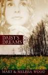 Daisy's Dreams - Mary Wood