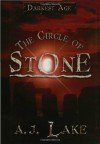 The Circle of Stone - A.J. Lake