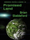 Promised Land: Hooded Swan, Book 3 - Brian Stableford
