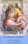 Jeremiah 48 as Christian Scripture - Julie Woods, Walter Moberly