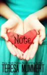 The Note - Teresa Mummert