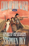 I'm Off to Montana for to Throw the Hoolihan - Stephen Bly