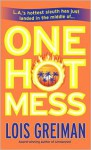 One Hot Mess (A Chrissy McMullen Mystery #5) - Lois Greiman