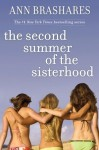 The Second Summer of the Sisterhood (The Sisterhood of the Traveling Pants, #2) - Ann Brashares