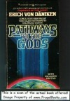 Pathways to the Gods - Erich von Däniken