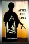 After The Dawn - Stephanie Motes, Grace Moskola