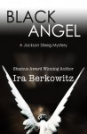 Black Angel - Ira Berkowitz