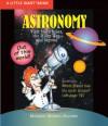 A Little Giant® Book: Astronomy - Melanie Melton Knocke, Dave Garbot